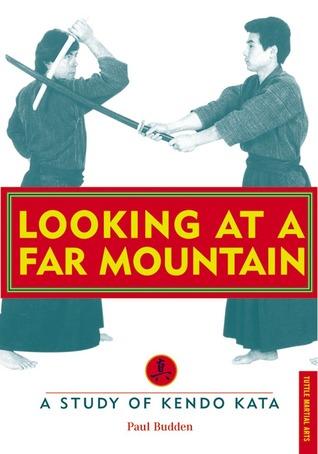 Looking at a Far Mountain: A Study of Kendo Kata