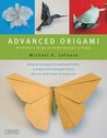 Advanced Origami by Michael G. LaFosse