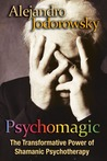 Psychomagic: The ...