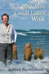 A 1,000 Mile Great Lakes Walk (A 1,000 MILE ADVENTURE #2)