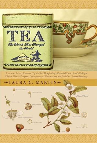 Tea by Laura C. Martin