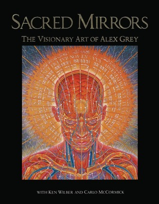 Sacred Mirrors by Alex Grey