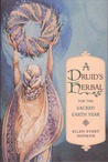 A Druid's Herbal for the Sacred Earth Year