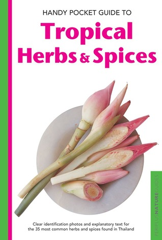Handy Pocket Guide to Tropical Herbs Spices