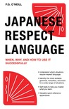 Japanese Respect Language: When, Why, and How to Use it Successfully