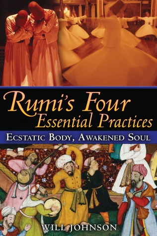 Rumi's Four Essential Practices by Jalaluddin Mevlana Rumi - م...