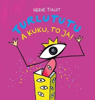 Ebooks Turlututu. A kuku, to ja! Download PDF