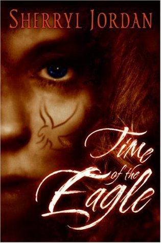 Time of the Eagle (Secret Sacrament, #2)