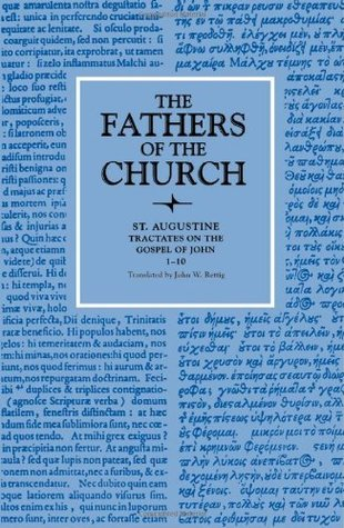 Tractates on the Gospel of John 1-10 (The Fathers of the Church, 78)