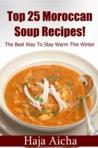 Top 25 Moroccan Soup Recipes