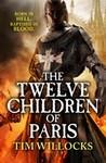 The Twelve Children of Paris (Tannhauser, #2)