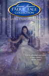 The Twelve Dancing Princesses (Faerie Tale Collection, #9)