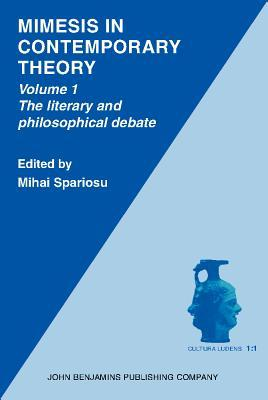Mimesis In Contemporary Theory: An Interdisciplinary Approach