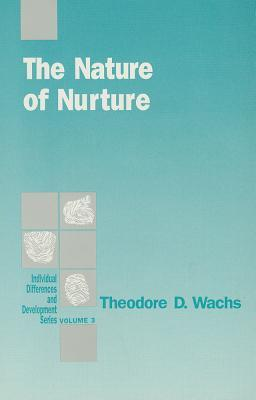 The Nature of Nurture