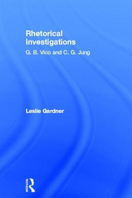 Rhetorical Investigations: G. B. Vico and C. G. Ju...