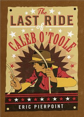 the-last-ride-of-caleb-o-toole