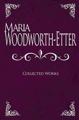 Maria Woodworth-Etter Collected Works