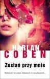 Zostań przy mnie by Harlan Coben