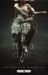 La oscura verdad de Mara Dyer by Michelle Hodkin