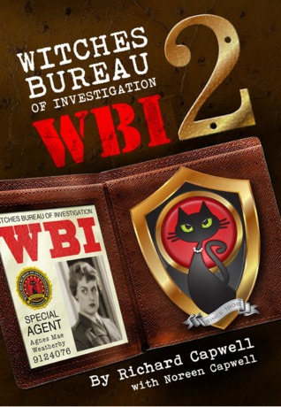 Ebook WBI 2: Witches Bureau of Investigation 2 by Richard Capwell PDF!