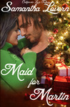 Maid for Martin (California Love Trilogy #1)