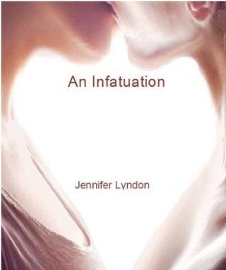 An Infatuation
