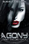 Agony by Susan Kaye Quinn