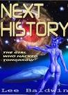 Next History ~ The Girl Who Hacked Tomorrow