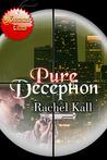 Pure Deception