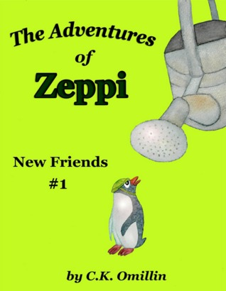 New Friends (The Adventures of Zeppi, #1)