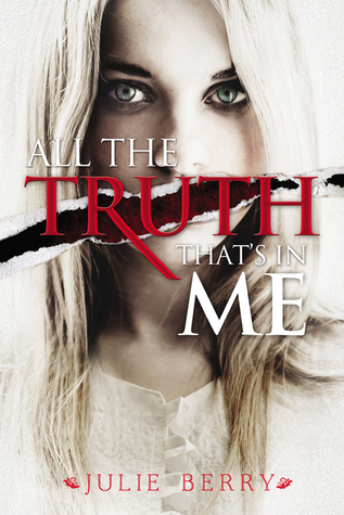 Image result for all the truth that's in me by julie berry