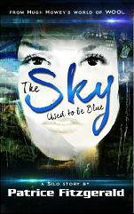 The Sky Used to be Blue (Karma #1)