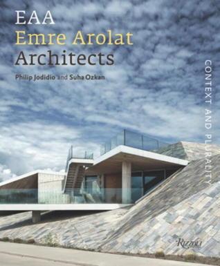 Emre Arolat Architects: Context and Plurality