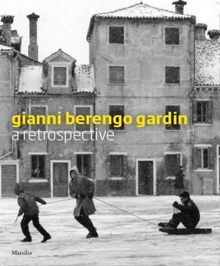 Gianni Berengo Gardin: Stories of a Photographer por Denis Curti