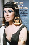 My Life with Cleopatra by Walter Wanger