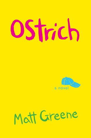 Ostrich: A Novel