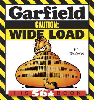 Garfield Caution: Wide Load: His 56th Book