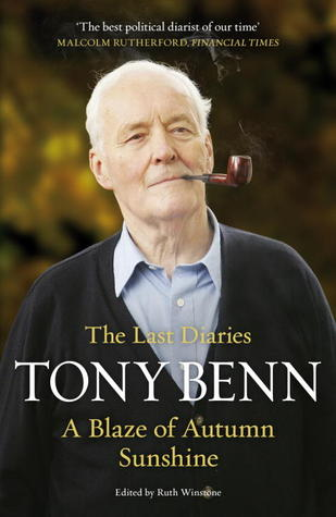 Ebook A Blaze of Autumn Sunshine: The Last Diaries by Tony Benn read!