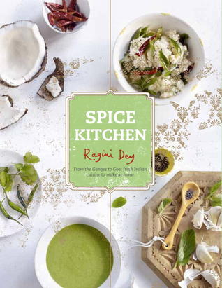 Spice kitchen from the ganges to goa fresh indian cuisine to 17621111 forumfinder Images