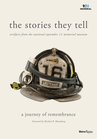 The Stories They Tell: Artifacts from the National September 11 Memorial Museum