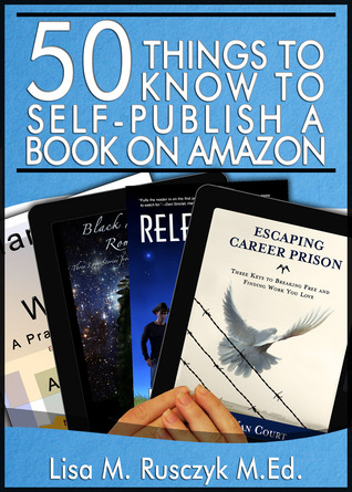 50 Things to Know to Self-Publish a Book on Amazon
