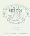 Mrs Beeton's Fish & Seafood. by Isabella Beeton
