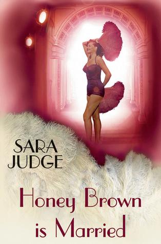 Honey Brown Is Married. Sara Judge
