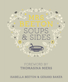Mrs Beeton's Soups & Sides: Foreword by Thomasina Miers