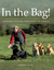 In the Bag!: Labrador Train...