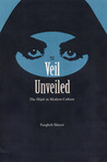 The Veil Unveiled by Faegheh Shirazi