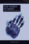 The Power to Name: A History of Anonymity in Colonial West Africa