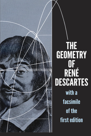 The Geometry of René Descartes: with a Facsimile of the First Edition