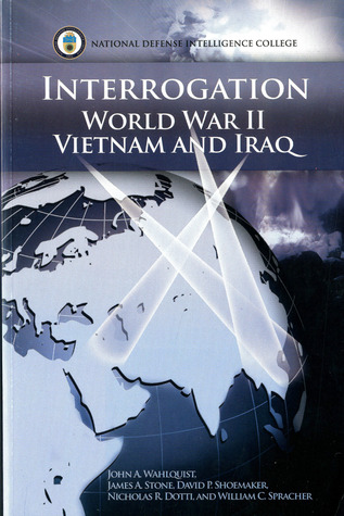 Interrogation: World War II, Vietnam, and Iraq