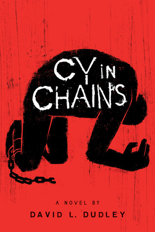 Cy in Chains book cover by David L. Dudley
